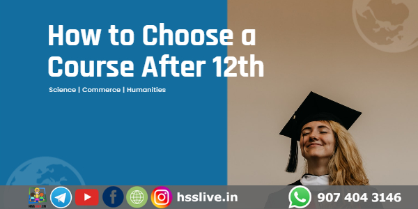 How to Choose a Course After 12th