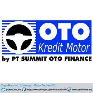 Lowongan Kerja Terbaru PT Summit Oto Finance Jakarta Selatan untuk banyak posisi