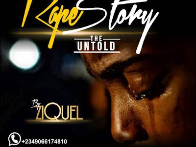 DOWNLOAD: ZiQuel - Rape Story