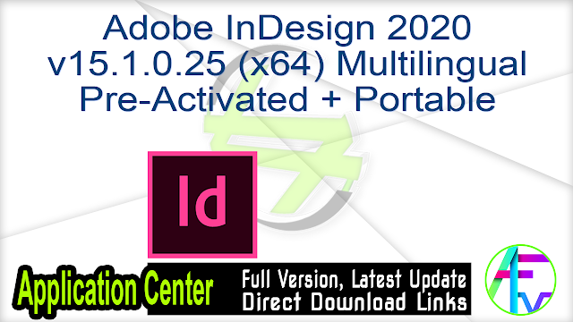 Adobe InDesign 2020 v15.1.0.25 (x64) Multilingual Pre-Activated + Portable