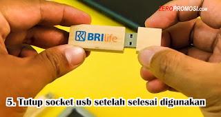 Tutup socket usb setelah selesai digunakan