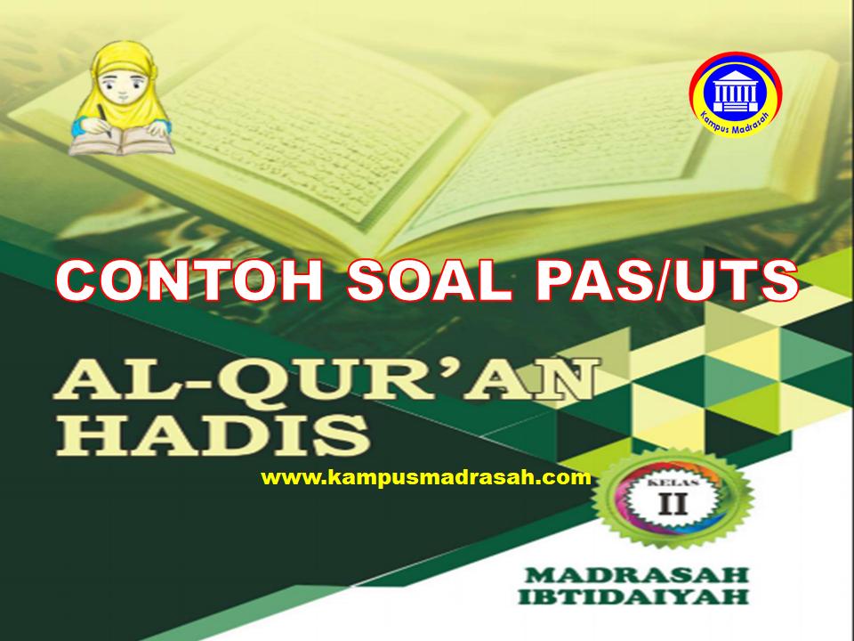 Soal PAS Al-Qur'an Hadis Kelas 2 SD/MI