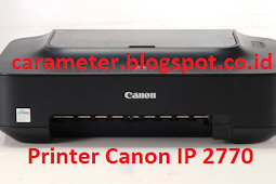 Download Driver Printer Canon IP 2770
