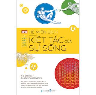 Hệ Miễn Dịch - Kiệt Tác Của Sự Sống ebook PDF-EPUB-AWZ3-PRC-MOBI