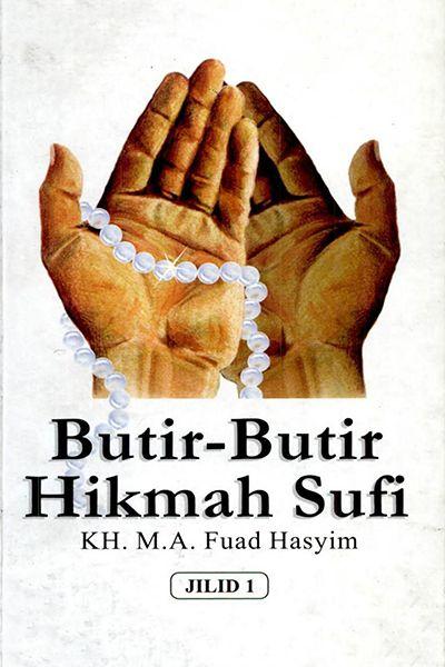 Butir - Butir Hikmah Sufi Jilid 1