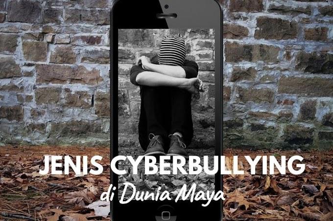 Kenali Jenis Cyberbullying yang Dapat Terjadi di Dunia Maya!