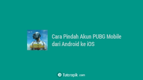 Cara Pindah Akun PUBG Mobile dari Android ke iOS