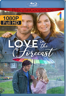 Love in the Forecast (2020) [1080p Web-DL] [Latino-Inglés] [LaPipiotaHD]