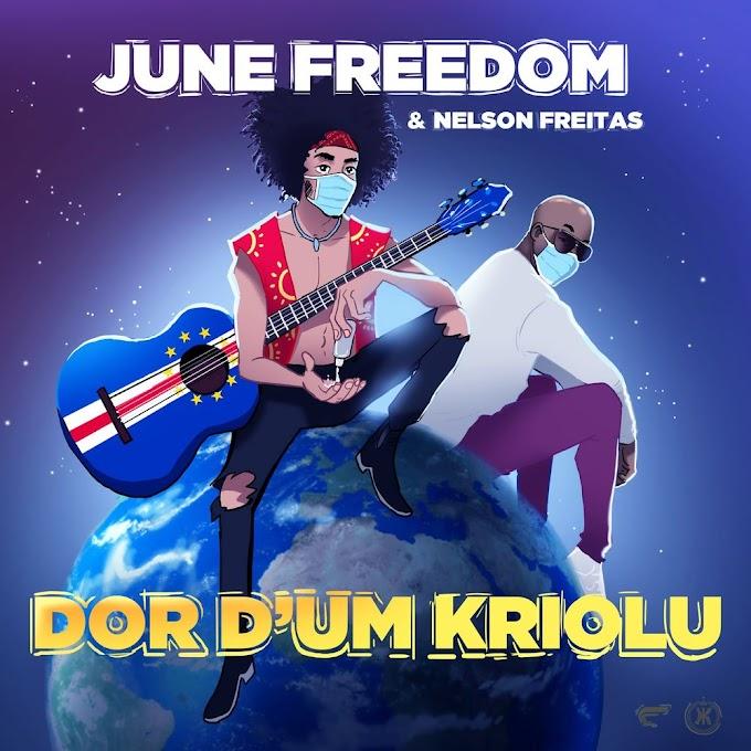 June Freedom & Nelson Freitas - Dor d'um Kriolu
