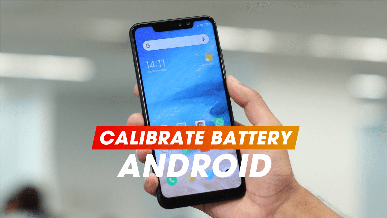 How to Calibrate the Battery in a True Android Smartphone