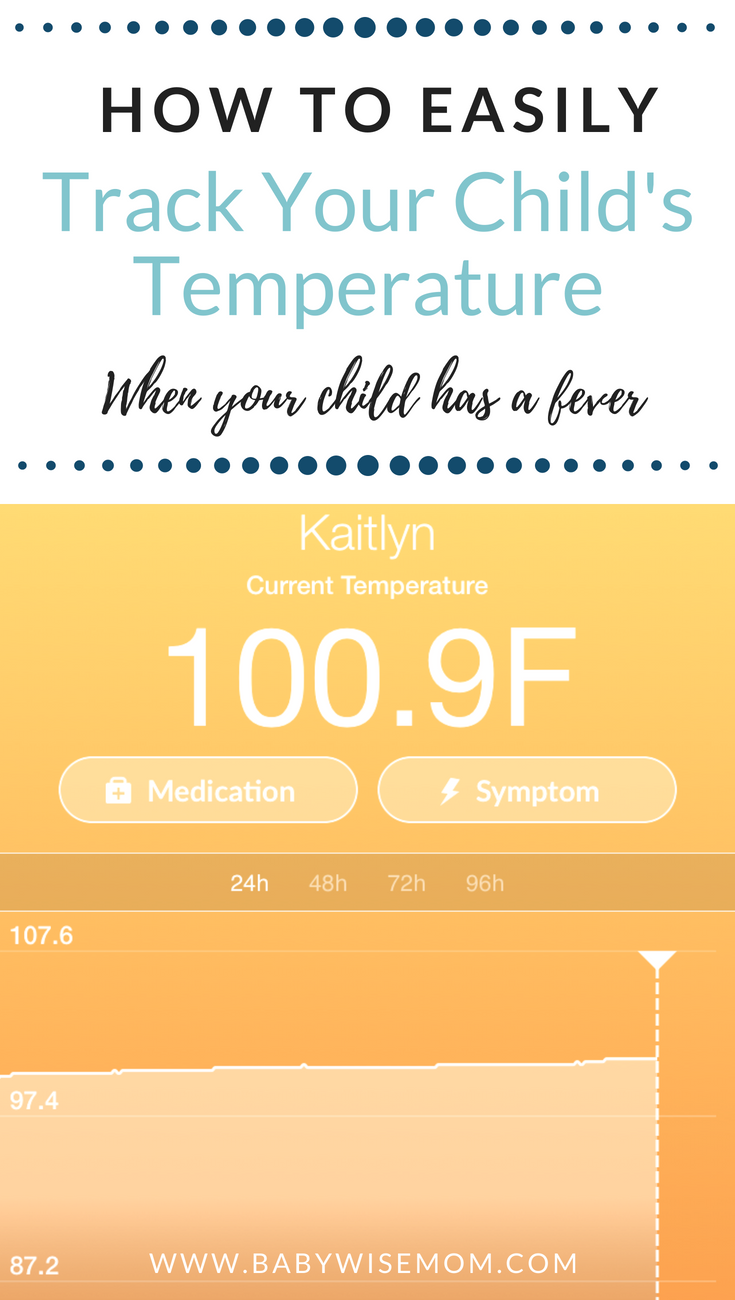 How to Track Your Child's Temperature When Your Child Has a Fever. Journal the information easily on your smartphone.