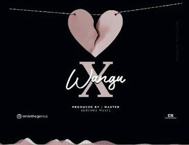 AUDIO | Smile The Genius _ X Wangu Mp3 | Download