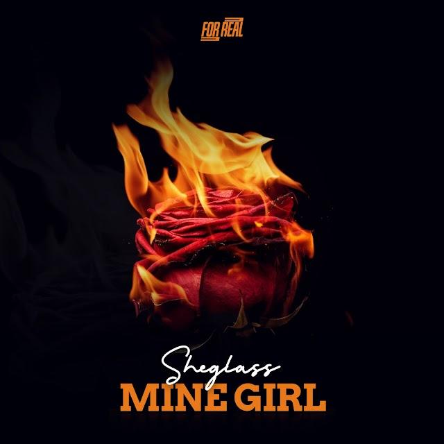 MUSIC: Sheglass - Mine Girl