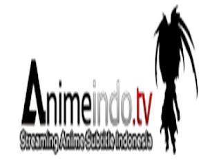 40 Situs Download dan Streaming Anime Subtitle Indonesia Terbaik