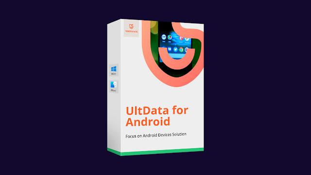 مراجعة برنامج UltData For Android أفضل برامج لاستعادة الصور و الرسائل و المكالمات لأجهزة الأندرويد