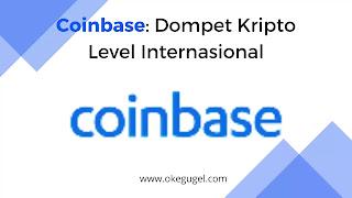 Coinbase: Dompet Kripto Level Internasional