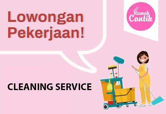 Lowongan Kerja Cleaning Service Rumah Cantik Cilegon