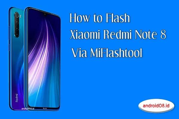 Flashing Xiaomi Redmi Note 8