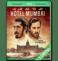 HOTEL MUMBAI: EL ATENTADO (2018) WEB-DL 1080P HD MKV ESPAÑOL LATINO