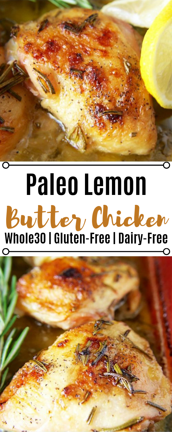 Paleo Lemon Butter Chicken #whole30 #healthy