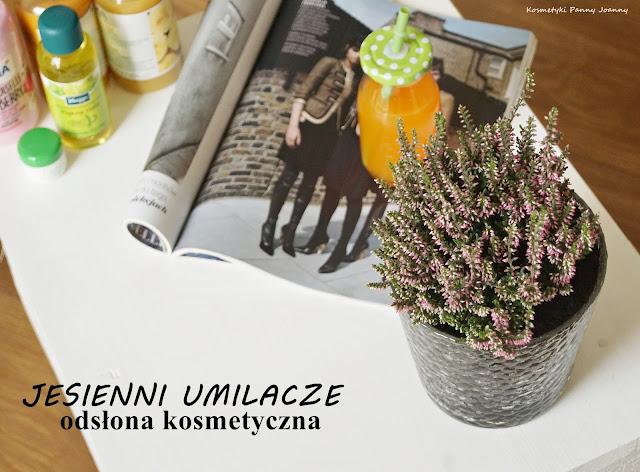Jesienni umilacze odsłona kosmetyczna - kosmetyki na jesienną chandrę