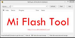 Mifalshtool Mi Flash Tool Latest  Full Setup Installer Download free Root