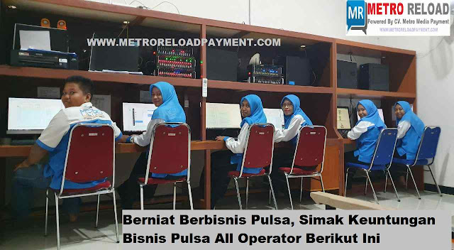 Berniat Berbisnis Pulsa, Simak Keuntungan Bisnis Pulsa All Operator Bersama Metro Reload Payment