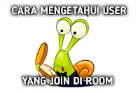 Tips Cara Mengetahui User Yang Join Di Room | Cafe Camfrog