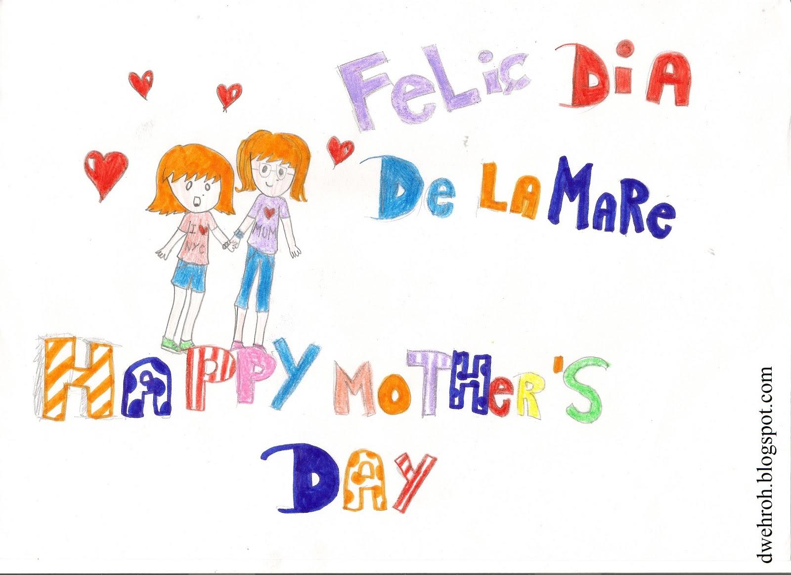 Dwehroh Happy Mother S Day Felic Dia De La Mare Feliz Dia De
