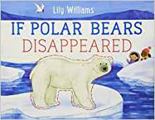 https://www.amazon.com/Polar-Bears-Disappeared-Lily-Williams/dp/1250143195/ref=pd_sim_14_5/143-8412462-8119236?_encoding=UTF8&pd_rd_i=1250143195&pd_rd_r=d39e24d7-69e3-11e9-b475-c358acaaf9b4&pd_rd_w=twaN9&pd_rd_wg=QUQBO&pf_rd_p=90485860-83e9-4fd9-b838-b28a9b7fda30&pf_rd_r=RJ7ZHFZ001WFFNZRMY7C&psc=1&refRID=RJ7ZHFZ001WFFNZRMY7C