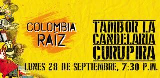 Colombia Raíz: Curupira – Tambor La Candelaria