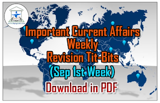Important CA Weekly Revision Tit-Bits (Sep1st Week) for IBPS PO/Clerk 2016 – Download in PDF