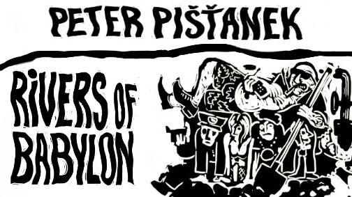 """Długo wyczekiwana premiera - """"Rivers of Babylon"""" Petra Pišťanka wreszcie po polsku! [zapowiedź]"""