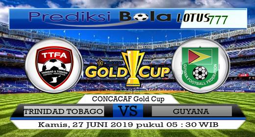 PREDIKSI TRINIDAD TOBAGO VS GUYANA 27 JUNI 2019