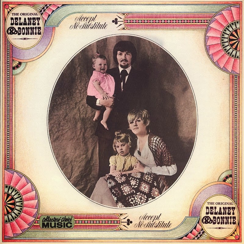 Delaney & Bonnie - Do Right Woman - Do Right Man