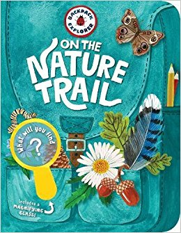 Backpack Explorer  On the Nature Trail What Will You Find? An amazing book for any young outdoor enthusiast! It is full of great photographs, diagrams, and activities that will engage any budding explorer! #nonfiction #outdoors #nature #childrensbook