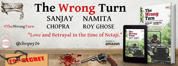 Scheudule: Wrong Turn by Sanjay Chopra and Namita Roy Ghose