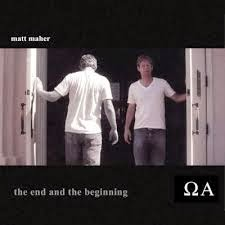 Matt Maher Christian Gospel Lyrics The End And The Beginning