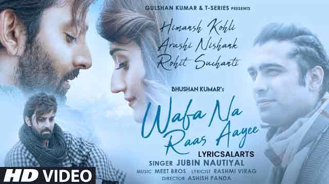 Wafa Na Raas Aayee Lyrics in English – Jubin Nautiyal