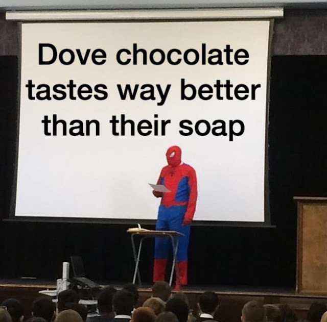 biologists are just a bunch of cells - Dove chocolate tastes way better than their soap