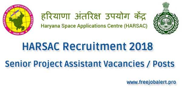 harsac Recruitment 2018 senior project assistants Posts / Vacancies walk in interview