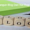 Langkah - Langkah Membuat Blog Bagi Pemula