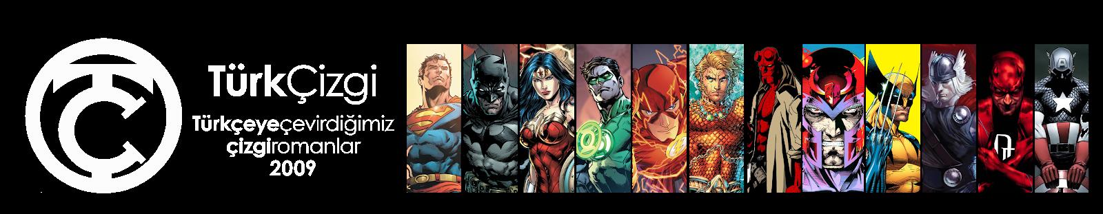 TürkÇizgi   Batman, Spider-Man, Wolverine, Green Lantern, The Flash, Thor   Çizgi Roman Çevirileri