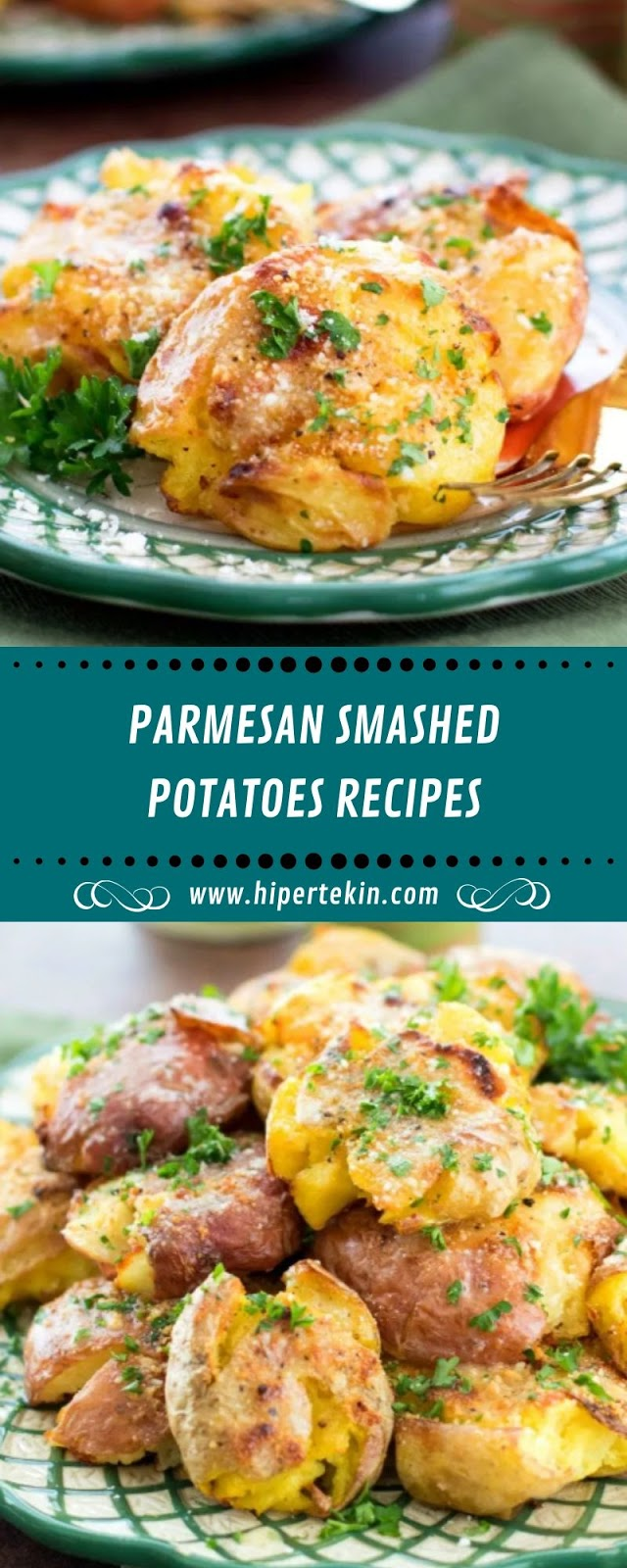 PARMESAN SMASHED POTATOES RECIPES