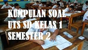Soal UTS PTS SD Sesmster 2 (Genap)