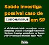 Primeiro paciente com resultado positivo para Coronavírus no Brasil