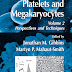 Platelets and Megakaryocytes_ Volume 2_ Functional Assays - Ebook Pdf