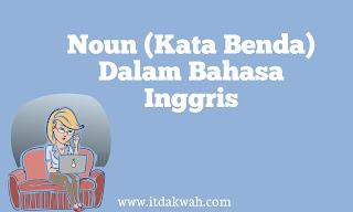 Noun (Kata Benda) Dalam Bahasa Inggris