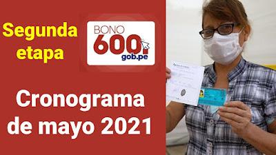 Segunda etapa del Bono600 Cronograma de pago que inicia en mayo