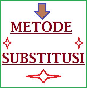 Cara Penyelesaian Persamaan Linear Tiga Variabel Metode Substitusi